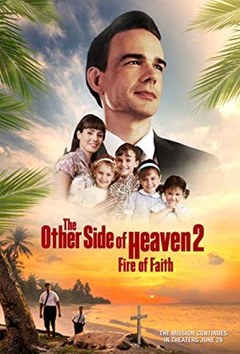 The Other Side of Heaven 2 Fire of Faith 2019 BDRip XviD AC3-EVO