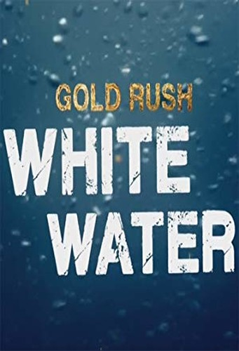 Gold Rush White Water S03E02 The Pound Zone 720p AMZN WEB-DL DDP2 0 H 264-NTb