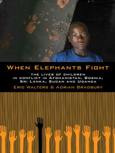 When Elephants Fight by Eric Walters, Adrian Bradbury EPUB