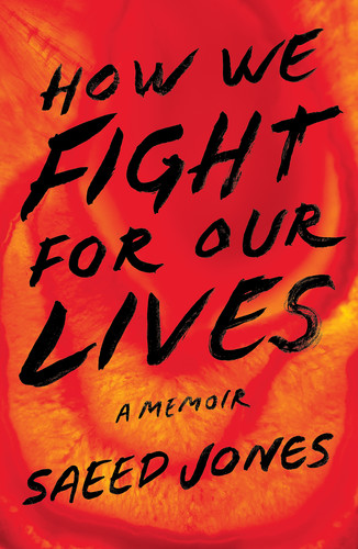 How We Fight for Our Lives by Saeed Jones EPUB
