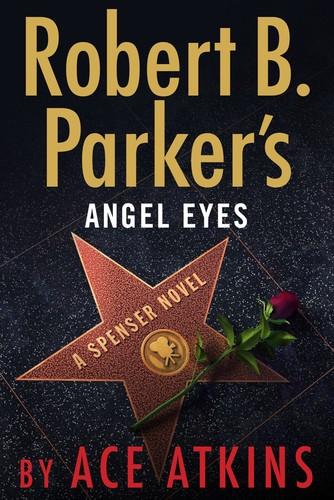 Robert B  Parker's Angel Eyes by Ace Atkins EPUB
