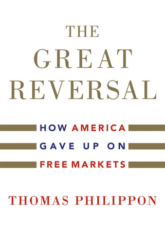 The Great Reversal by Thomas Philippon EPUB