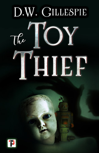 The Toy Thief by D W  Gillespie EPUB