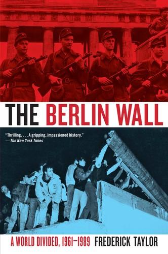 The Berlin Wall August 13, 1961 November 9, 1989