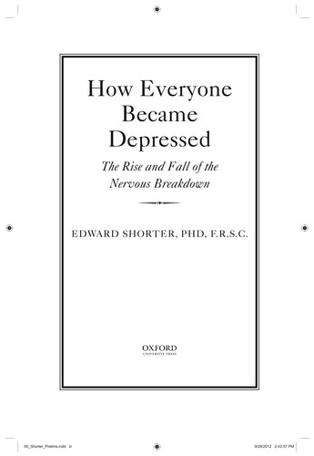 How Everyone Became Depressed - The Rise and Fall of the Nervous Breakdown