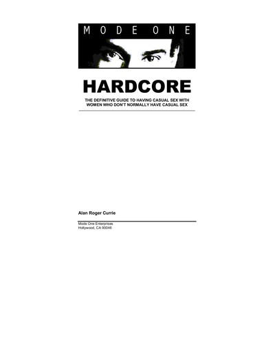 Mode One - HARDCORE - The Definitive Guide To Having Casual Sex With Women
