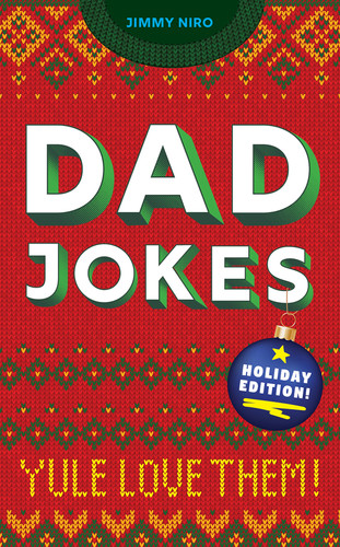 Dad Jokes Holiday Edition