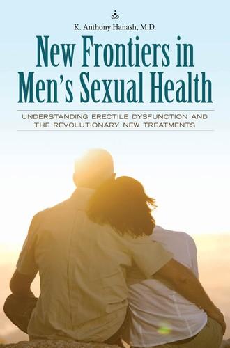 New Frontiers in Men's Sexual Health - Understanding Erectile Dysfunction