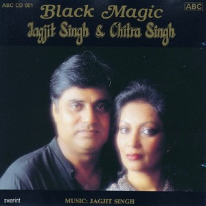 Black Magic 1988- Jagjit Singh - Chitra Singh 1988 WEB DL SWARINT m4a