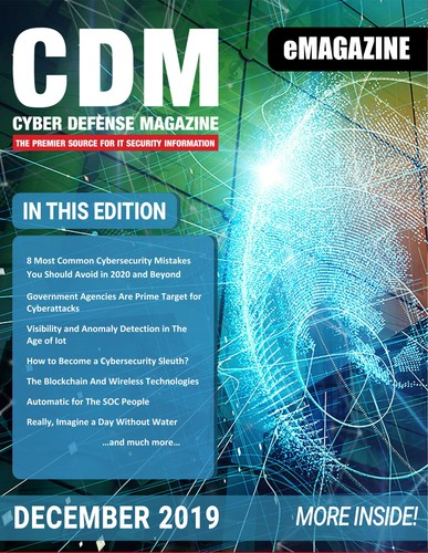 Cyber Defense Magazine - December 2019