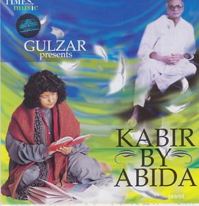 Gulzar Presents Kabir by Abida  2005 WEB DL 320KBPSCBR SWARINT MP3