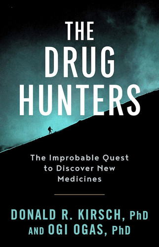 The Drug Hunters by Donald R  Kirsch