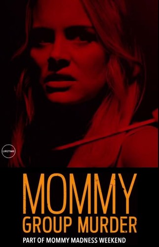 Mommy Group Murder 2019 1080p HULU WEB-DL AAC2 0 H 264-DEEPLIFE