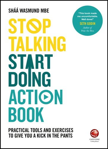 Stop Talking Start Doing by Shaa Wasmund, Richard Newton PDF