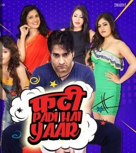 Phatti Padi Hai Yaar! (2019)  WEB DL 320 KbpsVBR SWARINT MP3