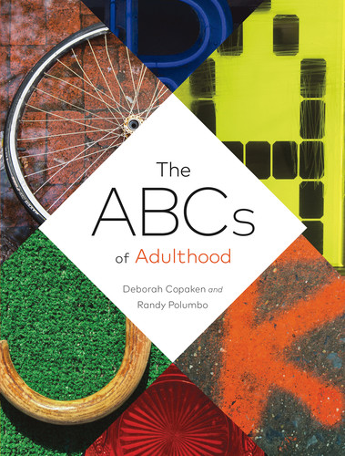 The ABCs of Adulthood An Alphabet of Life Lessons