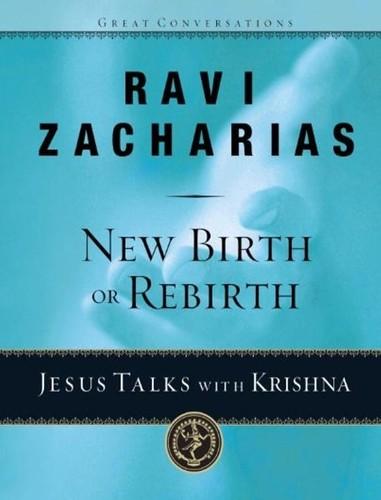 New Birth or Rebirth by Ravi Zacharias PDF