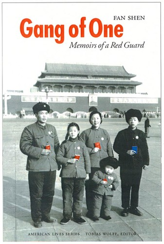 Gang of One  Memoirs of a Red Guard by Fan Shen PDF