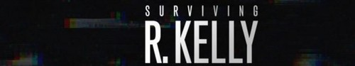 Surviving R Kelly S02E01 Part II The Reckoning-It Hasnt Stopped HDTV x264-CRiMSON