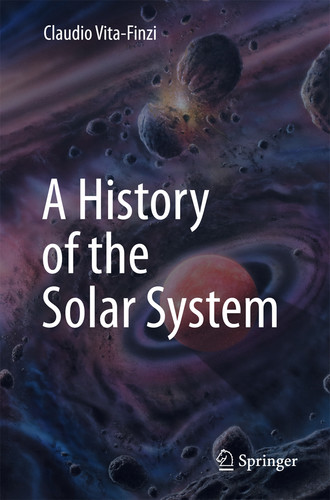 A History of the Solar System By Claudio Vita-Finzi