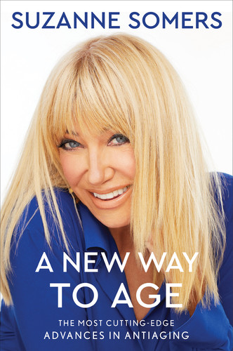 A New Way to Age by Suzanne Somers