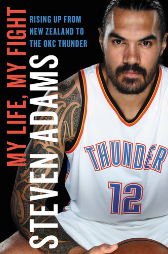 My Life, My Fight by Steven Adams