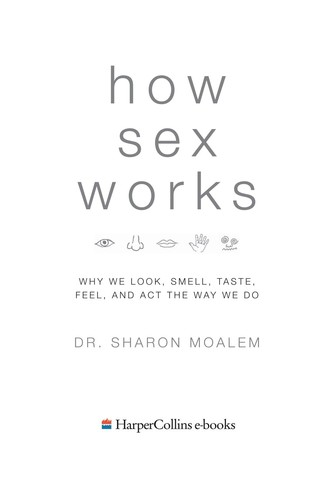 How Sex Works by Sharon Moalem PDF
