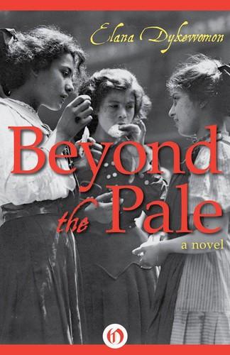Beyond the Pale by Elana Dykewomon