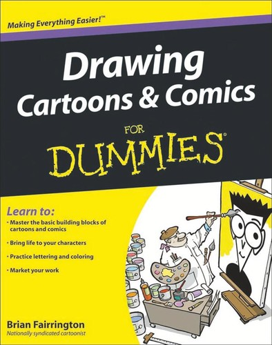 Drawing Cartoons and Comics For Dummies