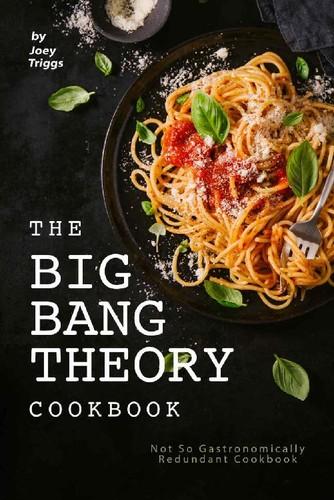 The Big Bang Theory Cookbook