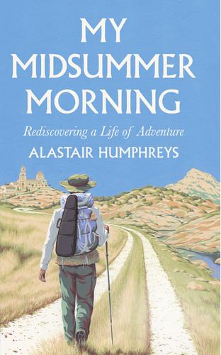 My Midsummer Morning by Alastair Humphreys