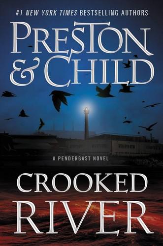 Crooked River by Douglas Preston, Lincoln Child