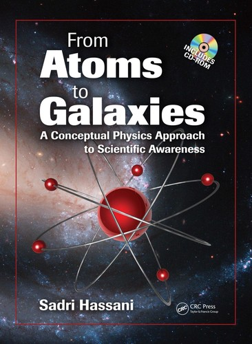 From Atoms to Galaxies - A Conceptual Physics Approach to Scientific Awareness
