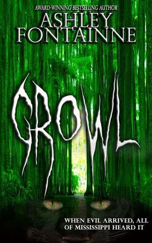 Growl by Ashley Fontainne