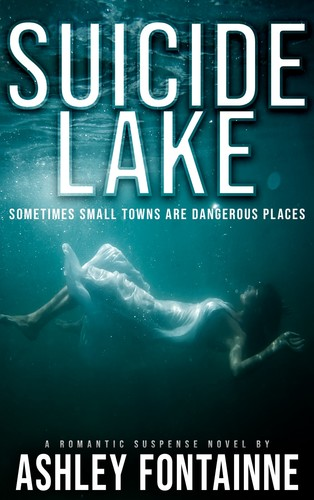 Suicide Lake by Ashley Fontainne