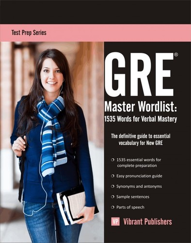 GRE Master Wordlist - 1535 Words for Verbal Mastery