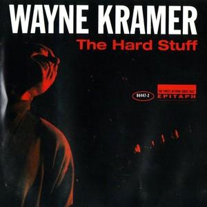 Wayne Kramer -The Hard Stuff(sq@TGx)