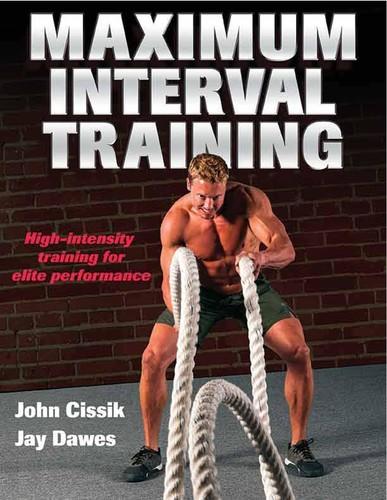 Maximum Interval Training - High-Intensity Training For Elite Performance