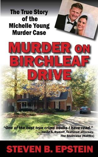 Murder on Birchleaf Drive by Steven B  Epstein