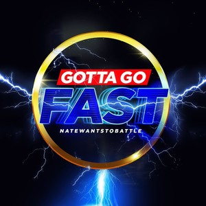NateWantsToBattle - Gotta Go Fast (2020) Mp3 320kbps [PMEDIA] ⭐️