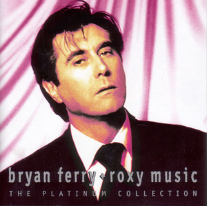 Bryan Ferry + Roxy Music - The Platinum Collection (2004) (320) {3 CD Set}