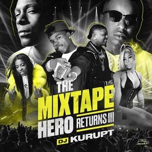 VA-DJ Kurupt - The Mixtape Hero Returns III-2020-mixtapeworld com