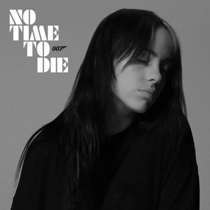 Billie Eilish No Time To Die Pop 2020 Single [320]  kbps Beats ⭐