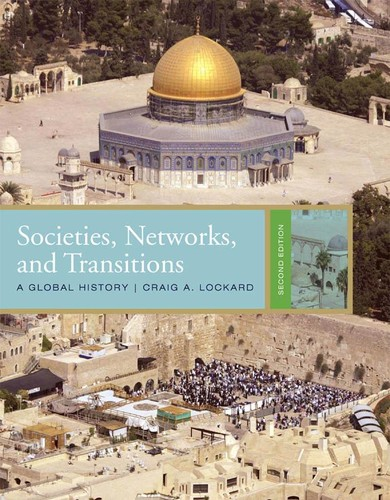 Societies, Networks, and Transitions - A Global History (2nd Ed)