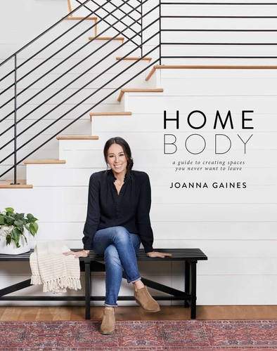 Homebody - A Guide to Creating Spaces You Never Want to Leave