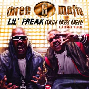 Three 6 Mafia Lil' Freak (Ugh Ugh Ugh) - Rap Single~ [320]  kbps Beats⭐