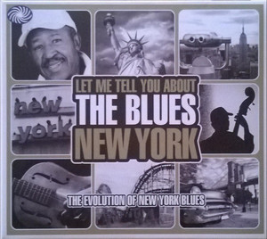 Various - Let Me Tell You About The Blues [New York]