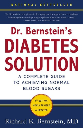 Dr  Bernstein's Diabetes Solution by Richard K  Bernstein