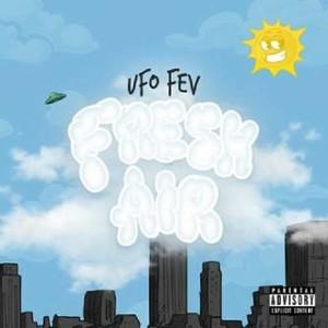 UFO Fev & Statik Selektah - Fresh Air (2020) [320]  kbps Beats⭐