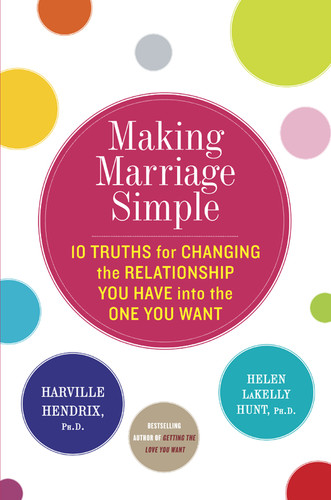 Making Marriage Simple by Harville Hendrix
